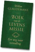 Willem-Glaudemans-Boek-van-de-Levensmissie